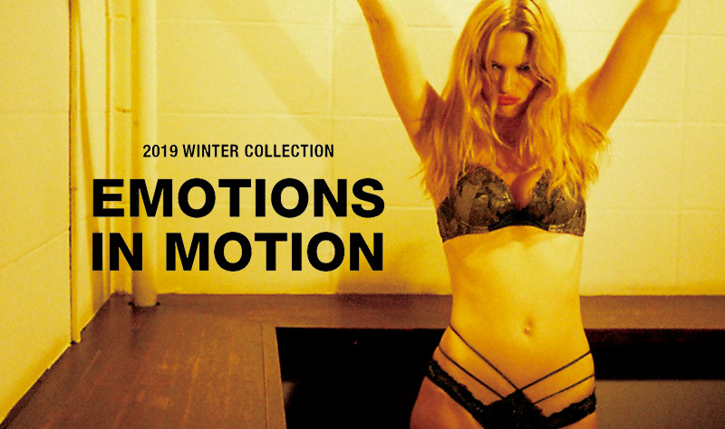 2019 WINTER COLLECTION EMOTIONS IN MOTION